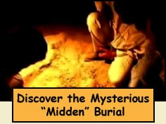 Discover the Mysterious Midden burial